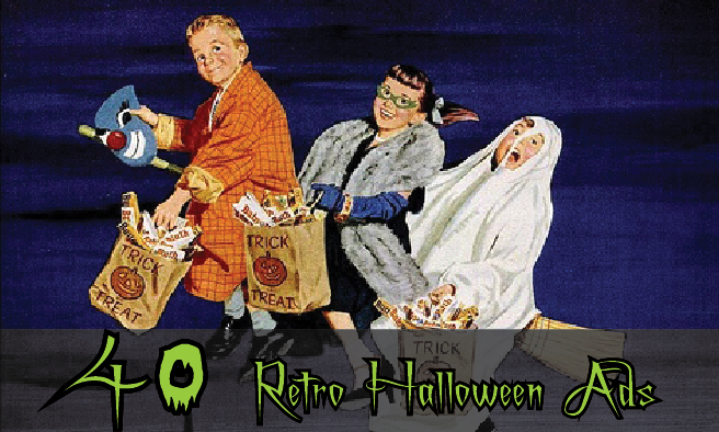 """40 VINTAGE ADVERTISEMENTS FOR HALLOWEEN"""