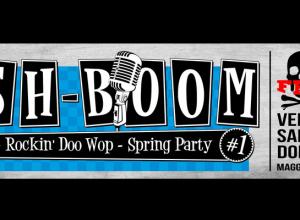 Sh-Boom Rockin' Doo Wop – Spring Party #1